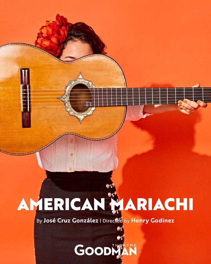 "Постер к спектаклю ""American Mariachi"". Фото - Goodman Theatre"