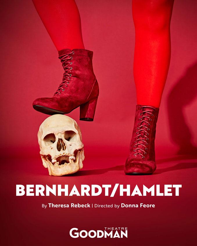 """Постер к спектаклю """"Bernhardt/Hamlet"""". Фото - Goodman Theatre"""