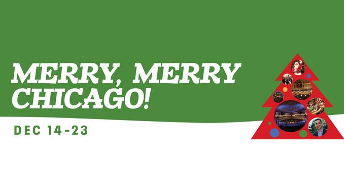"""Постер программы """"Merry, Merry Chicago!"""" Фото - www.cso.org"""