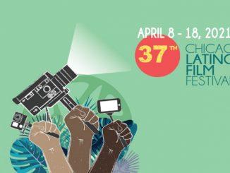 The 37th Chicago Latino Film Festival